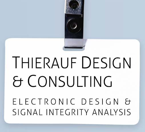 Thierauf Design & Consulting: Signal Integrity Design, Analysis & Training